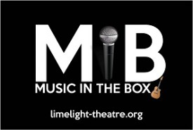 Music in the Box at Limelight Theatre