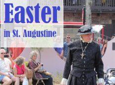 Easter Weekend in St. Augustine