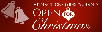 Attractions & Restaurants Open for Christmas