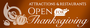Attractions & Restaurants Open for Thanksgiving