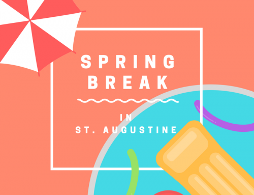 10 Reasons to Visit St. Augustine for Spring Break