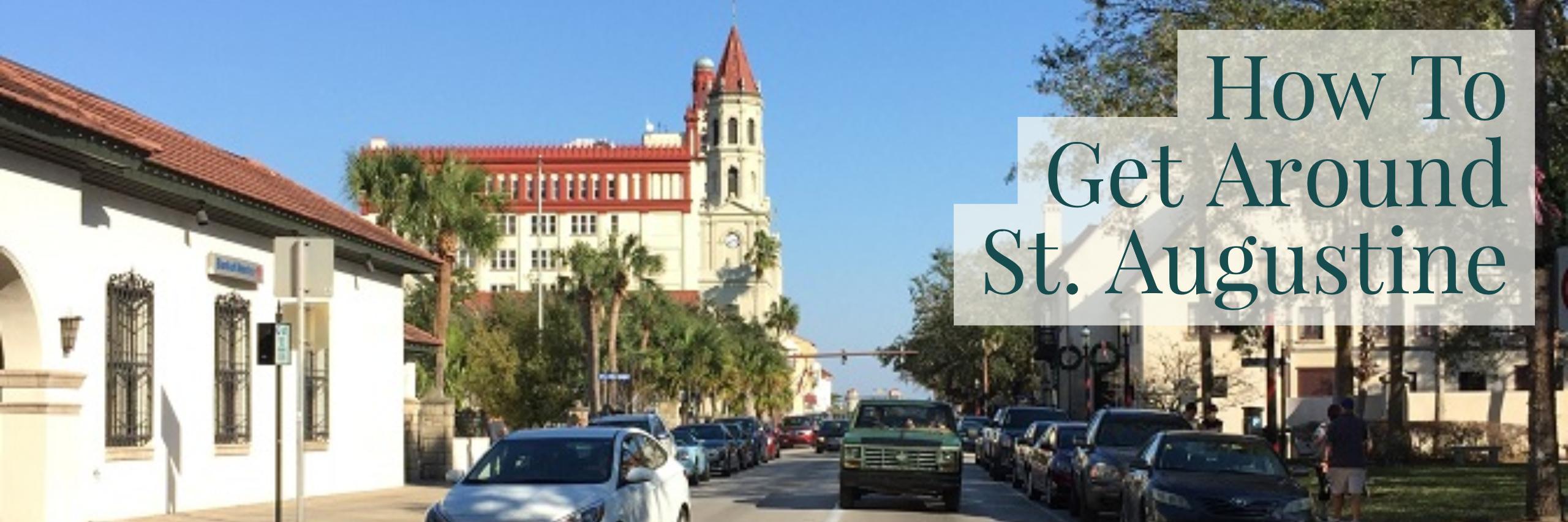 How To Get Around St  Augustine - St  Augustine, FL