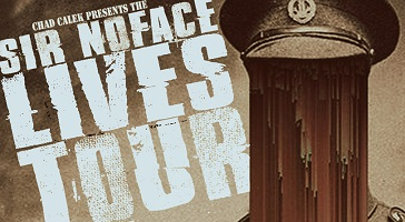 Chad Calek presents Sir NoFace Lives!