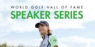 World Golf Hall of Fames Speaker Series with Annina Sorenstam