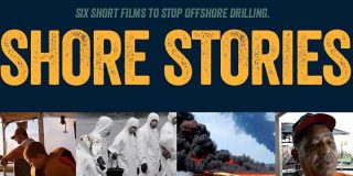 Offshore Drilling Shore Stories / Short Films at Corazon