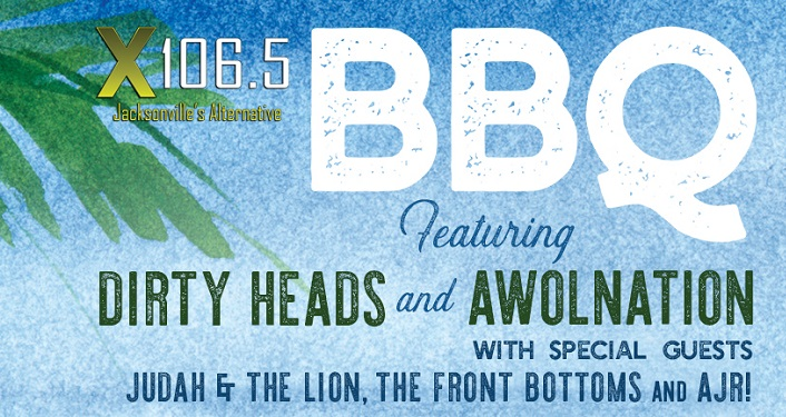 BBQ Featuring Dirty Heads and AWOLNATION with Judah & The Lion, The Front Bottoms, and AJR
