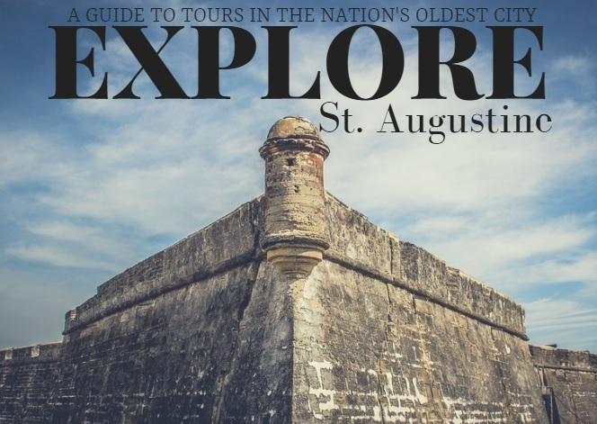 A Guide to St Augustine Tours