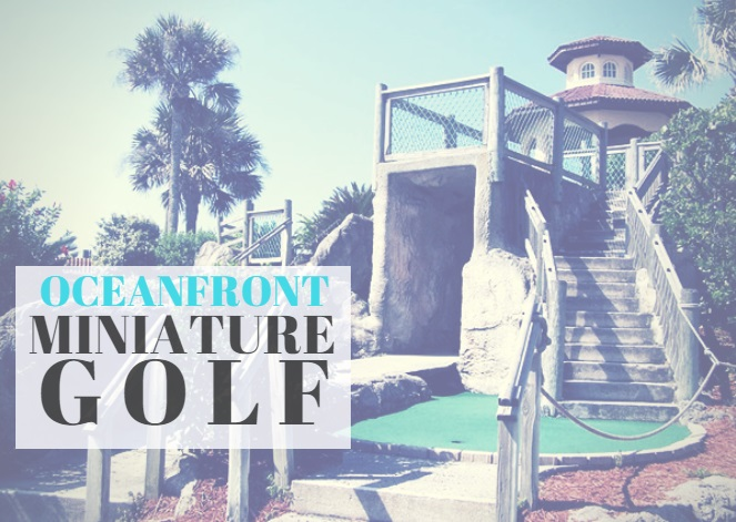 Oceanfront Miniature Golf Course