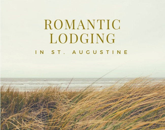 Romantic Lodging in St. Augustine