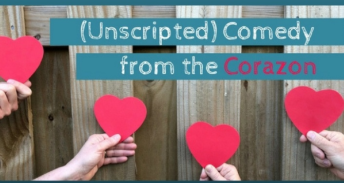 Join us for (Unscripted) Comedy from the Corazon