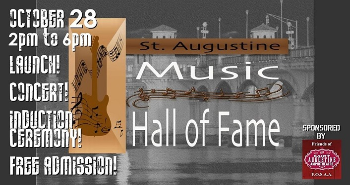 Come out and celebrate history with us at the inaugural St. Augustine Music Hall of Fame Ceremony & Concert