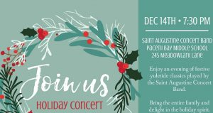 Bring your family and friends to the Saint Augustine Concert Band Holiday Concert