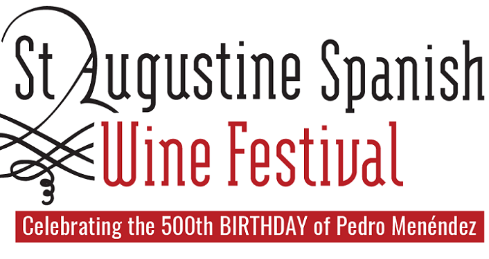St Augustine Spanish Wine Festival is celebrating the 500th birthday of Pedro Menendez, St. Augustine's founder.