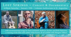 Lost Springs - Concert & Documentary is an evening of live music, art, and cinema featuring environmental songwriters