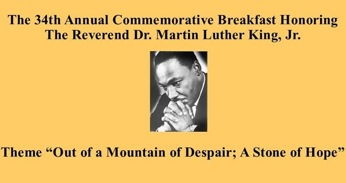 Come help celebrate at the 34th Annual Commemorative Breakfast Honoring Dr Martin Luther King, Jr.