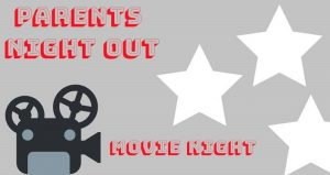 """Parents can enjoy a well-deserved """"night off"""" while their kids, grade kindergarten through 5th, enjoy movie night during Parent's Night Out - Movie Night!"""