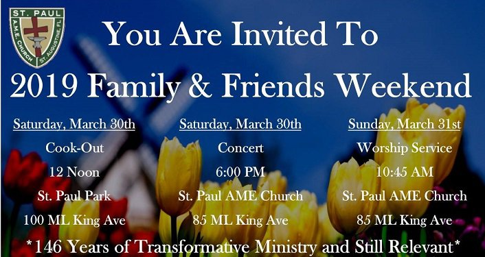 Text You Are Invited To 20129 St. Paul AME Church Family & Friends Weekend, font is white, yellow tulips below the text