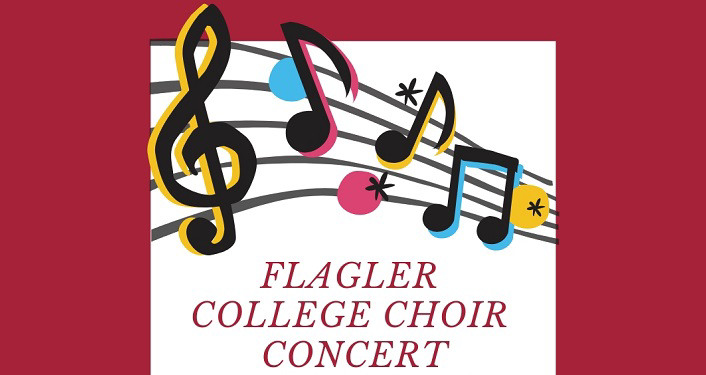 """Musical notes and text """"Flagler College Choir Concert"""""""