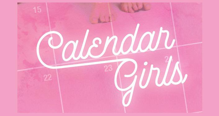 text Calendar Girls in white script over pink calendar squares