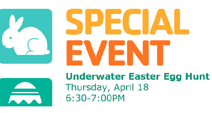 "text ""Special Event"" Underwater Easter Egg Hunt with date and time."