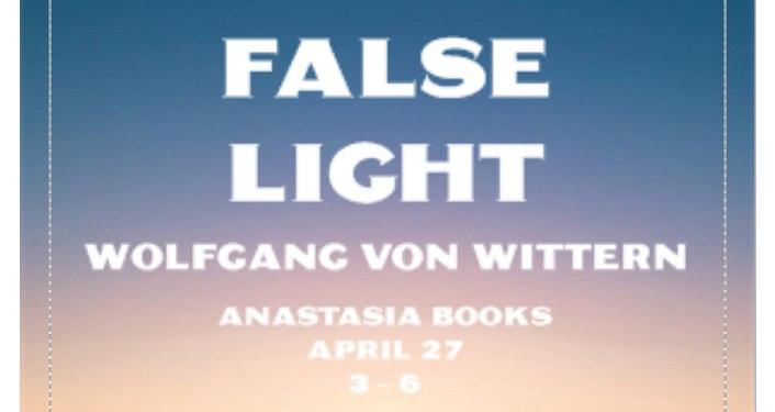 "Text ""False Light by Wolfgang Von Wittern"" Ansastasia Books"