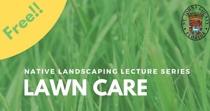 Green grassy background with text in white Native Landscaping Lecture Series - Lawn Care. Free in upper left-hand corner