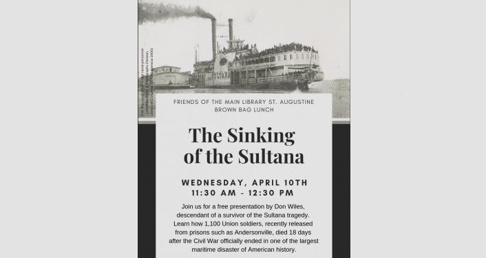 black and grey image of older ship, The Sultana, and text The Sinking of The Sultana