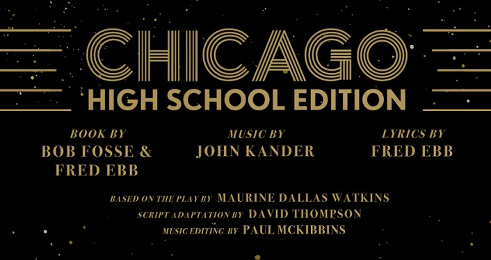 Black background, text in gold; Chicago High School Edition, book by Bob Fosse and Fred Ebb