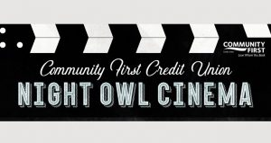 Text Community First Credit Union Night Owl Cinema