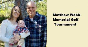 Photo of Matthew Webb Family with text Matthew Webb Memorial Golf Tournament