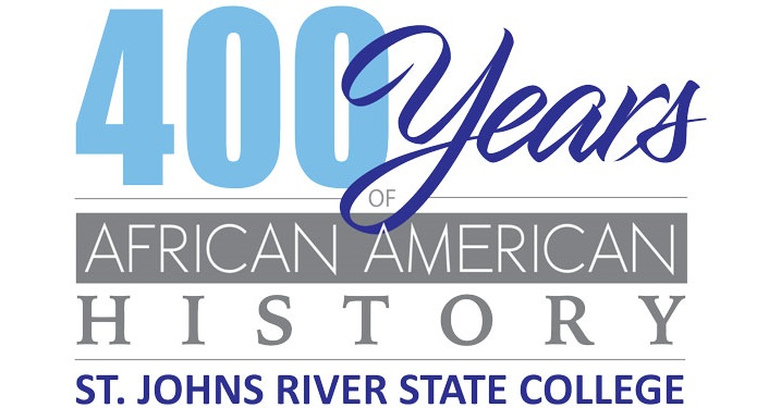 Logo with text; 400 Years of African American History St. Johns River State College