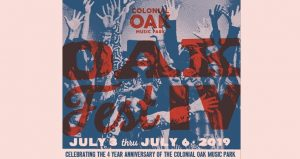 Post with red, white, & blue with text Colonail Oak Music Park, Oakfest IV, July 3 thru July 6, 2019