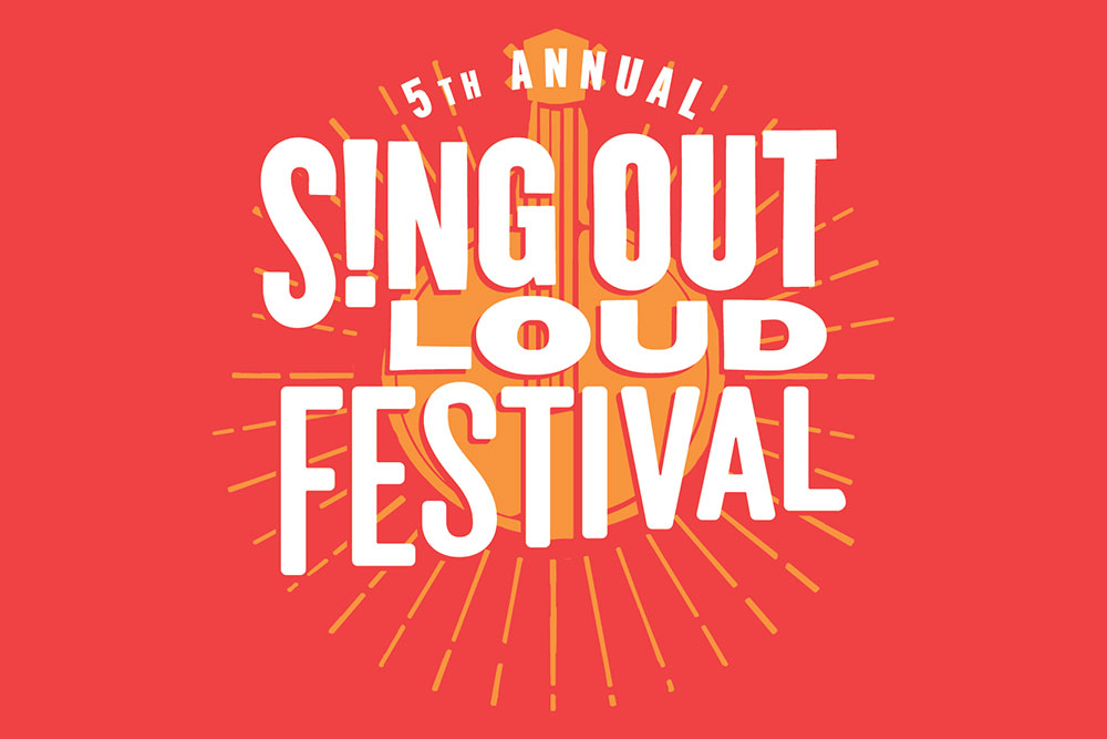 5th Annual Sing Out Loud Fesitval