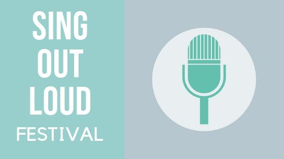 "Image contains a graphic microphone and text that reads ""Sing Out Loud Festival""."