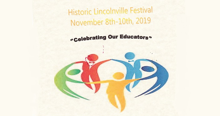 "text; Historic Lincolnville Festival November 8-10, 2019 ""Celebrating Our Educators"", below text are five caricature image (one green, one red, one yellow, one blue, one turquiose) in a circle holding hands."