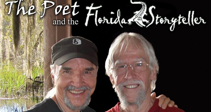 text The Poet & The Florida Storyteller above image of Jamie DeFrates on left and Bob Patterson on right