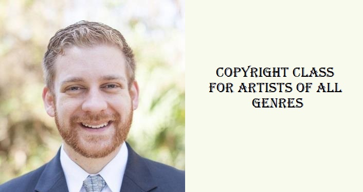 image of local attorney Richard Brooks from shoulders up, wearing a suit. to the right is text -Copyright Class for Artists of all Genres