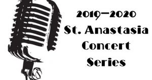 Image of microphone with text, 2019-2020 St Anastasia Concert Series
