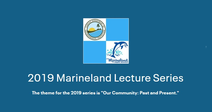 image of GTM and Marineland with text 2019 Marineland Lecture Series