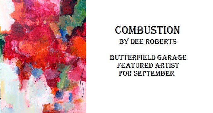 painting titled Combustion by Dee Roberts, splotches of predominantly reds with some greens and a bit of blue, - Butterfield Garage
