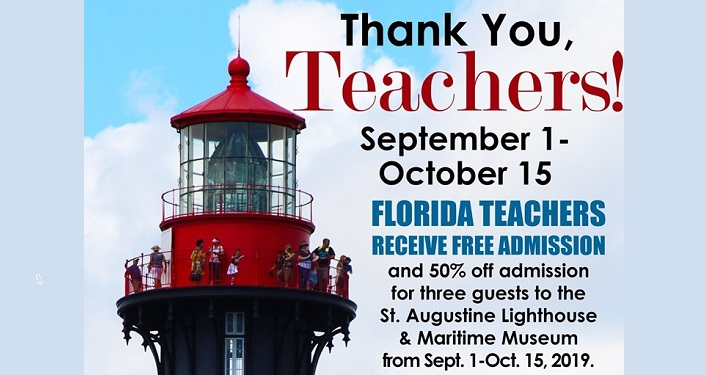 image of top of St Augustine Lighthouse with people at the top; text Florida Teachers Receive Free Admission, Thank You Teachers!