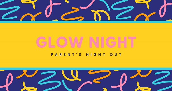 text Glow Night - Parent's Night Out on a yellowish-orange background