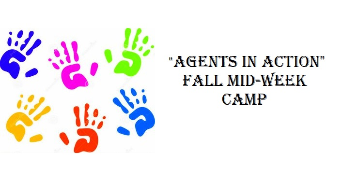 "Text, ""Agents in Action"" Fall Mid-Week Camp with 6 handprints, each a different color"