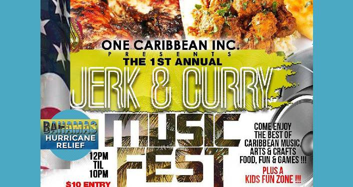 text, 1st Annual Jerk & Curry Music Fest with image of jerk chicken in background, 12pm-10pm, Bahamas Relief Fund