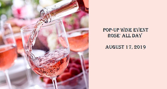 left-side has glasses of rose wine, one glass having rose poured into it; right-side has text, Pop-Up Wine Event - Rose' All Day
