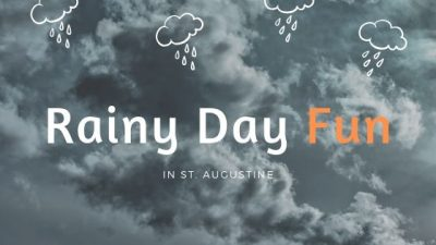 "Image contains dark clouds and text that reads ""Rainy Day Fun in St. Augustine."""