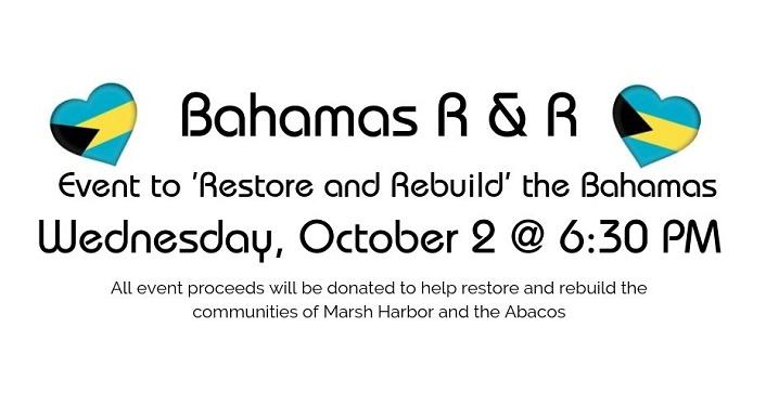 text Bahamas Restore & Rebuild Benefit, Tuesday, October 2, 2019