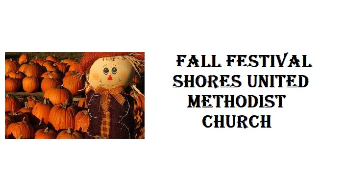 photo of scarecrow and pumpkins on left side; text on right side Fall Festival Shores United Methodist Church