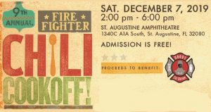 "text 9th Annual St. Augustine Firefighter Chili Cookoff, with chili in red and a spoon used for the first ""i"", Sat. December 7, 2019"