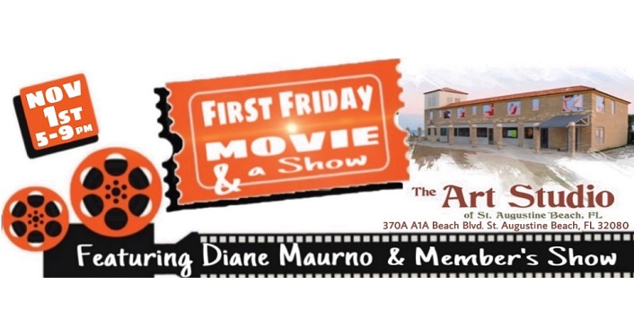 image of movie reel on left, text in middle First Friday Movie & a Show on a movie ticket, text on film strip - Featuring Diane Maurno